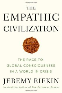 Rita Minassian Empathic-civilization-jeremy-rifkin-crisis fear transformation
