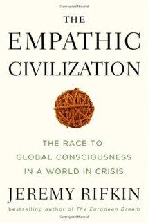 Rita Minassian Empathic-civilization-jeremy-rifkin-crisis fear transformation